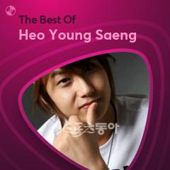 Những Bài Hát Hay Nhất Của Heo Young Saeng - Heo Young Saeng