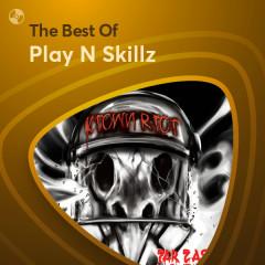 Những Bài Hát Hay Nhất Của Play N Skillz