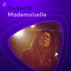 Những Bài Hát Hay Nhất Của Mademoiselle