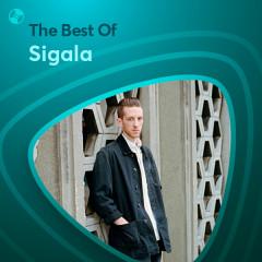 Những Bài Hát Hay Nhất Của Sigala - Sigala