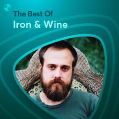 Những Bài Hát Hay Nhất Của Iron & Wine - Iron & Wine