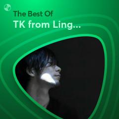 Những Bài Hát Hay Nhất Của TK from Ling Tosite Sigure - TK from Ling Tosite Sigure