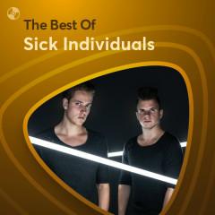 Những Bài Hát Hay Nhất Của Sick Individuals - Sick Individuals