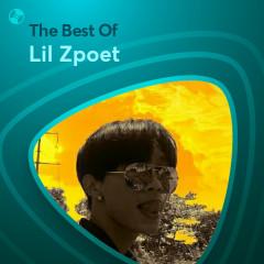 Những Bài Hát Hay Nhất Của Lil Zpoet - Lil Zpoet