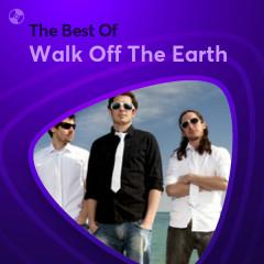 Những Bài Hát Hay Nhất Của Walk Off The Earth - Walk Off The Earth