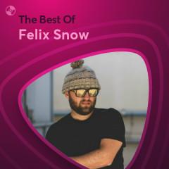 Những Bài Hát Hay Nhất Của Felix Snow - Felix Snow