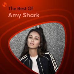 Những Bài Hát Hay Nhất Của Amy Shark - Amy Shark