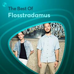 Những Bài Hát Hay Nhất Của Flosstradamus