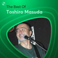 Những Bài Hát Hay Nhất Của Toshiro Masuda
