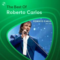 Những Bài Hát Hay Nhất Của Roberto Carlos