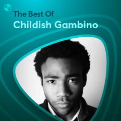 Những Bài Hát Hay Nhất Của Childish Gambino - Childish Gambino