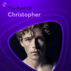 Những Bài Hát Hay Nhất Của Christopher - Christopher
