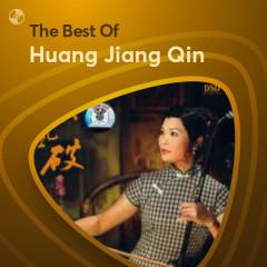 Những Bài Hát Hay Nhất Của Huang Jiang Qin - Huang Jiang Qin