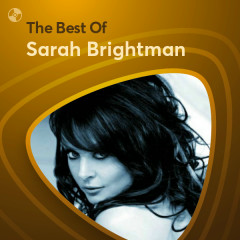 Những Bài Hát Hay Nhất Của Sarah Brightman - Sarah Brightman