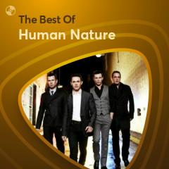 Những Bài Hát Hay Nhất Của Human Nature - Human Nature