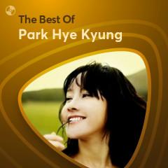 Những Bài Hát Hay Nhất Của Park Hye Kyung - Park Hye Kyung
