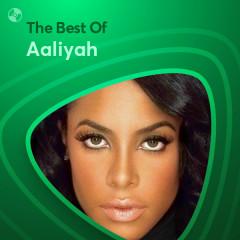Những Bài Hát Hay Nhất Của Aaliyah - Aaliyah