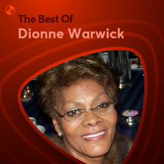 Những Bài Hát Hay Nhất Của Dionne Warwick - Dionne Warwick