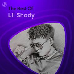 Những Bài Hát Hay Nhất Của Lil Shady - Lil Shady