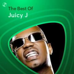 Những Bài Hát Hay Nhất Của Juicy J - Juicy J