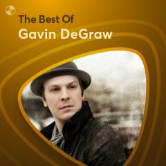 Những Bài Hát Hay Nhất Của Gavin DeGraw - Gavin DeGraw
