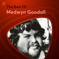 Những Bài Hát Hay Nhất Của Medwyn Goodall - Medwyn Goodall