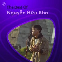 Những Bài Hát Hay Nhất Của Nguyễn Hữu Kha - Nguyễn Hữu Kha