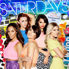 Finest Selection: The Greatest Hits (Deluxe) (CD1) - The Saturdays