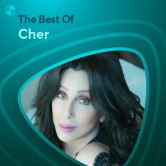 Những Bài Hát Hay Nhất Của Cher - Cher