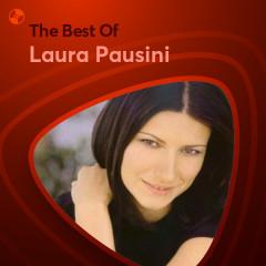 Những Bài Hát Hay Nhất Của Laura Pausini - Laura Pausini