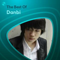 Những Bài Hát Hay Nhất Của Danbi - Danbi