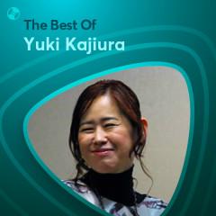 Những Bài Hát Hay Nhất Của Yuki Kajiura - Yuki Kajiura
