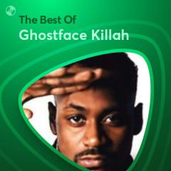 Những Bài Hát Hay Nhất Của Ghostface Killah - Ghostface Killah