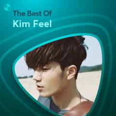 Những Bài Hát Hay Nhất Của Kim Feel - Kim Feel