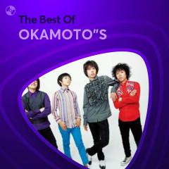 Những Bài Hát Hay Nhất Của OKAMOTO'S - OKAMOTO'S