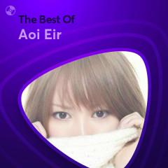 Những Bài Hát Hay Nhất Của Aoi Eir