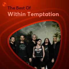 Những Bài Hát Hay Nhất Của Within Temptation - Within Temptation