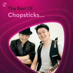 Những Bài Hát Hay Nhất Của Chopsticks Brothers - Chopsticks Brothers