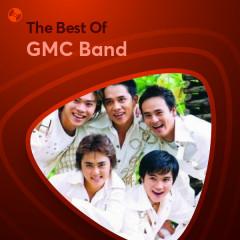 Những Bài Hát Hay Nhất Của GMC Band - GMC Band