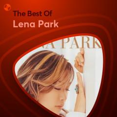 Những Bài Hát Hay Nhất Của Lena Park