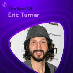Những Bài Hát Hay Nhất Của Eric Turner