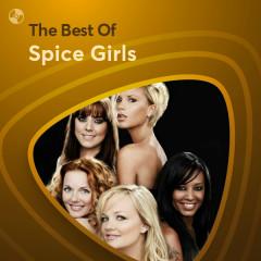 Những Bài Hát Hay Nhất Của Spice Girls
