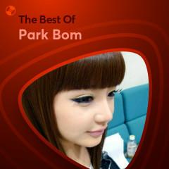 Những Bài Hát Hay Nhất Của Park Bom - Park Bom