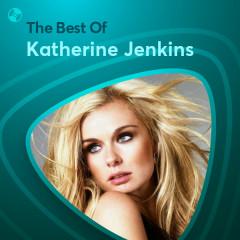Những Bài Hát Hay Nhất Của Katherine Jenkins - Katherine Jenkins