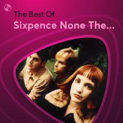 Những Bài Hát Hay Nhất Của Sixpence None The Richer - Sixpence None The Richer