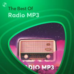 Những Bài Hát Hay Nhất Của Radio MP3