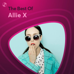 Những Bài Hát Hay Nhất Của Allie X