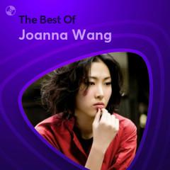 Những Bài Hát Hay Nhất Của Joanna Wang - Joanna Wang