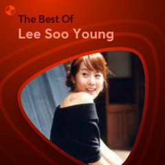 Những Bài Hát Hay Nhất Của Lee Soo Young - Lee Soo Young