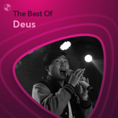 Những Bài Hát Hay Nhất Của Deus - Deus